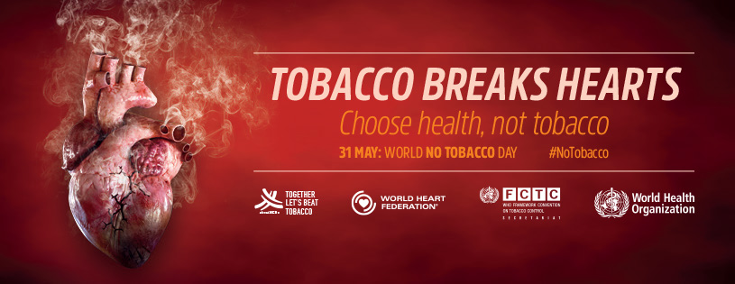 World No Tobacco Day 2018 - World Heart Federation